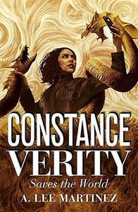 [The Constance Verity Trilogy: Book 2: Constance Verity Saves the World (Product Image)]