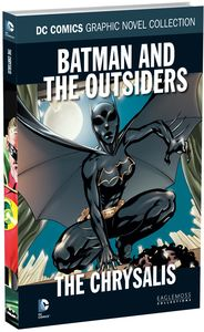 [DC Graphic Novel Collection: Volume 138: Batman & The Outsiders Chrysalis (Hardcover) (Product Image)]