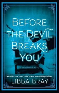 [Diviners Series: Book 3: Before The Devil Breaks You (Product Image)]