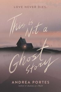 [This Is Not A Ghost Story (Product Image)]