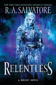 [Generations: Book 3: Relentless: A Drizzt Novel (Product Image)]
