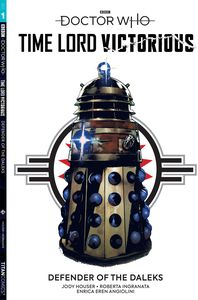 [Doctor Who: Time Lord Victorious: Defender Of The Daleks (Forbidden Planet Exclusive Edition) (Product Image)]
