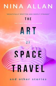 [The Art Of Space Travel & Other Stories (Product Image)]