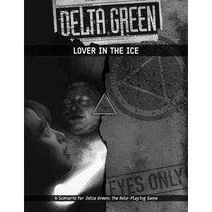 [Delta Green: Lover In The Ice (Product Image)]