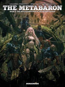 [Metabaron: Book 3: Meta-Guardianess & Techno-Baron (Hardcover) (Product Image)]