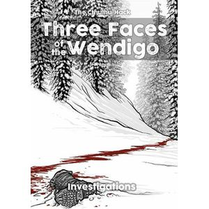 [The Cthulhu Hack: Three Faces Of The Wendigo (Product Image)]
