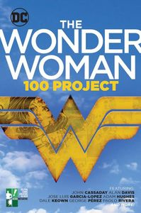 [Wonder Woman: 100 Project (Product Image)]
