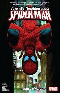 [Friendly Neighborhood Spider-Man: Volume 2: Hostile Takeovers (Product Image)]