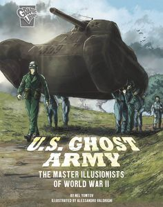 [Amazing World War Ii Stories: Us Ghost Army (Product Image)]