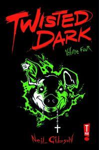 [Twisted Dark: Volume 4 (Product Image)]