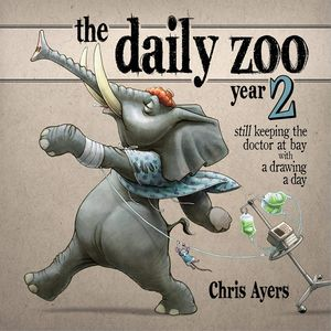 [The Daily Zoo: Year 2: Keeping Doctor At Bay With Drawing A Day (Hardcover) (Product Image)]