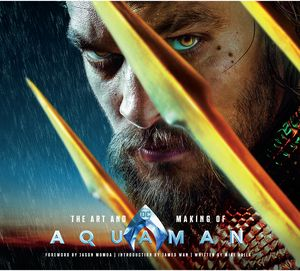 [The Art & Making Of Aquaman (Hardcover) (Product Image)]