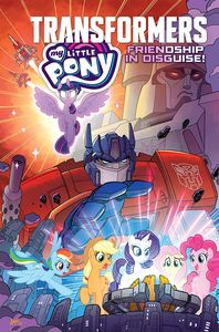 [My Little Pony/Transformers: Friendship In Disguise (Product Image)]