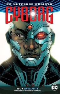 [Cyborg: Volume 3: Singularity Rebirth (Rebirth) (Product Image)]