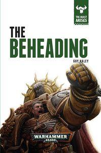 [Warhammer 40K: The Beast Arises: Beheading (Hardcover) (Product Image)]