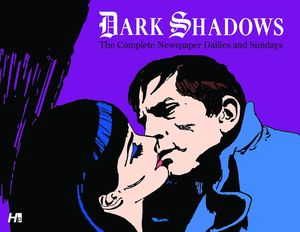 [Dark Shadows: Complete Newspaper Dailies & Sundays (Product Image)]