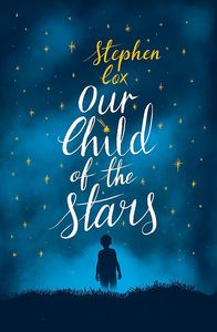 [Our Child Of The Stars (Signed Edition Hardcover) (Product Image)]