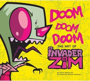 [Doom Doom Doom: The Art Of Invader Zim (Hardcover) (Product Image)]