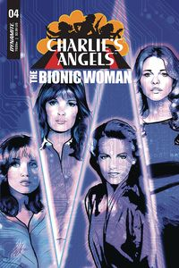 [The cover for Charlies Angels Vs Bionic Woman #4 (Cover A Staggs)]