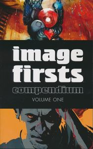 [Image Firsts: Compendium : Volume 1 (Product Image)]