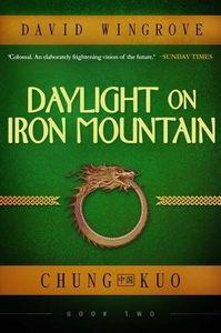 [Chung Kuo: Book 2: Daylight On Iron Mountain (Product Image)]