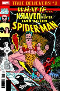 [True Believers: What If Kraven Hunter Killed Spider-Man #1 (Product Image)]