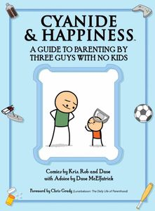 [Cyanide & Happiness: A Guide To Parenting By 3 Guys With No Kids (Product Image)]