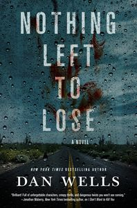 [John Cleaver: Book 6: Nothing Left To Lose (Hardcover) (Product Image)]