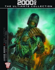 [2000AD: Ultimate Graphic Novel Collection #51: Judge Dredd: Dark Justice (Product Image)]