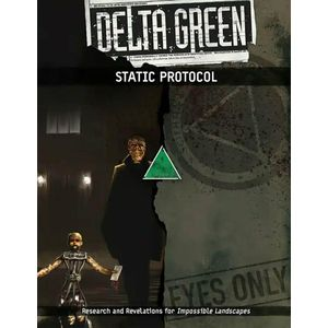 [Delta Green: Static Protocol (Product Image)]