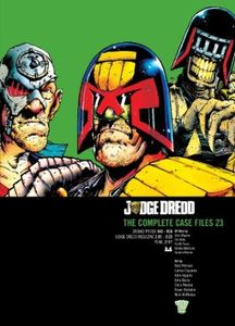 [2000AD: Judge Dredd: Complete Case Files: Volume 23 (Product Image)]