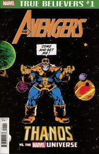 [True Believers: Avengers: Thanos Vs Marvel Universe #1 (Product Image)]