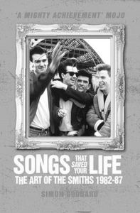 [Songs That Saved Your Life: The Art Of The Smiths: 1982-87 (Product Image)]