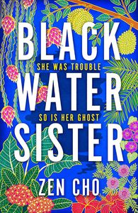 [Black Water Sister (Signed Edition Hardcover) (Product Image)]