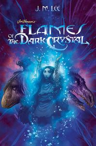 [Jim Henson's The Dark Crystal: Book 4: Flames Of The Dark Crystal (Hardcover) (Product Image)]