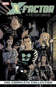 [X-Factor: By Peter David: Volume 1: Complete Collection (Product Image)]