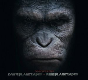 [Rise Of Planet Of The Apes & Dawn Of Of Planet Of The Apes: The Art Of The Films (Hardcover) (Product Image)]