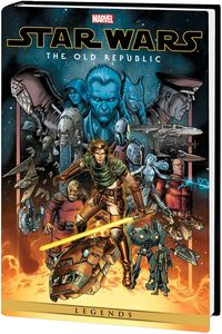 [Star Wars: Legends: The Old Republic: Omnibus: Volume 1 (Weaver DM V Hardcover) (Product Image)]