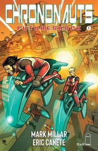 [Chrononauts: Futureshock #1 (Cover A Ferry) (Product Image)]