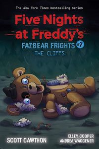 [Five Nights At Freddy's: Fazbear Frights: Book 7: The Cliffs (Product Image)]