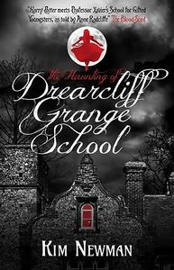 [The Haunting Of Drearcliff Grange School (Signed Edition) (Product Image)]
