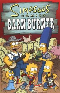 [Simpsons Comics: Barn Burner (Product Image)]