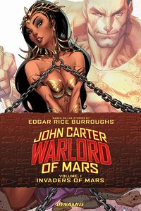 [John Carter: Warlord Of Mars: Volume 1: Invaders Of Mars (Product Image)]