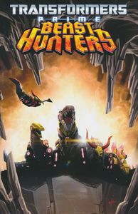 [Transformers: Prime: Beast Hunters: Volume 1 (Product Image)]