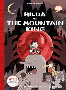 [Hilda & The Mountain King (Signed Hardcover Edition) (Product Image)]