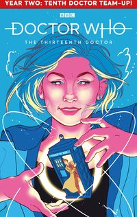 [The cover for Doctor Who: 13th Doctor: Season Two #1 (Cover A Ganucheau)]