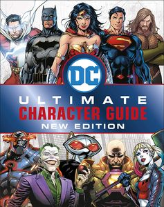 [DC Comics: Ultimate Character Guide: New Edition (Hardcover) (Product Image)]