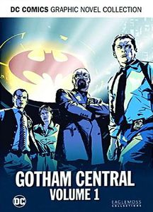 [DC Graphic Novel Collection: Deluxe Special Edition: Volume 2: Gotham Central: Volume 1 (Hardcover) (Product Image)]