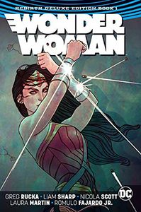 [Wonder Woman: The Rebirth: Book 1 (Rebirth) (Deluxe Edition - Hardcover) (Product Image)]