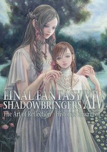 [Final Fantasy XIV: Shadowbringers: The Art Of Reflection: Histories Unwritten (Product Image)]